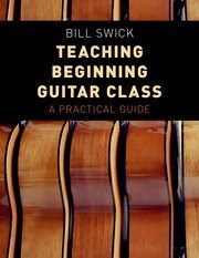 Teaching Beginning Guitar Class Book - Bill Swick